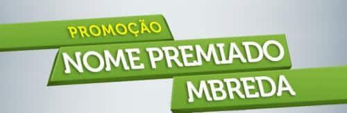Promoção: Nome premiado MBreda