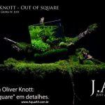 "out of square oliver knott • Entrevista Oliver Knott: ""Out of Square"" em detalhes."