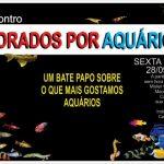 198682 392320034172428 2026545495 n • Encontro Vidrados por Aquários em Maceió-AL
