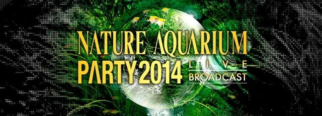 Assista ao vivo - Nature Aquarium Party 2014