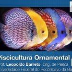 Curso Piscicultura Ornamental CONBEP 2015 • Curso Piscicultura Ornamental - CONBEP 2015