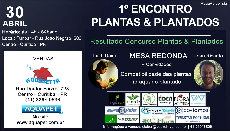 1º Encontro Plantas & Plantados em Curitiba