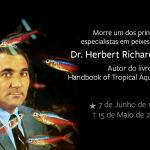 Morre especialista em peixes Dr. Herbert R. Axelrod • Morre especialista em peixes tropicais, Dr. Herbert Richard Axelrod.