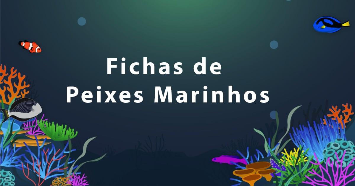 Fichas de Peixes Marinhos