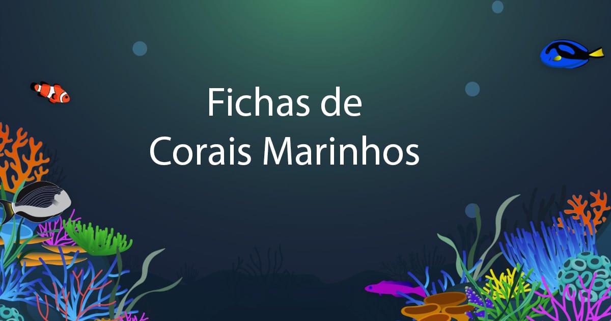 Fichas de corais Marinhos • Amantes do Aquarismo: Fichas de Corais Marinhos